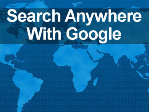 Search anywhere with Google by setting the current region or using a VPN