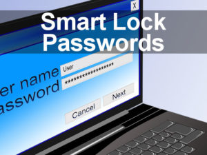 Google Smart Lock Passwords password manager for Chrome
