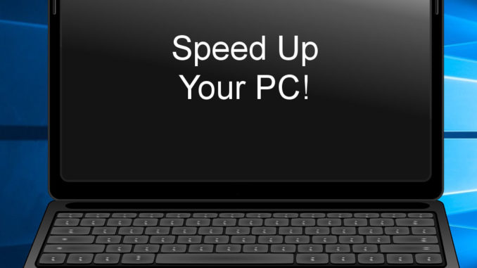 best tips to speed up pc
