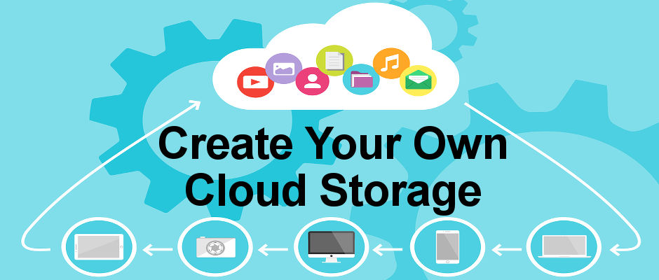 How to create your own private cloud storage service using any ...